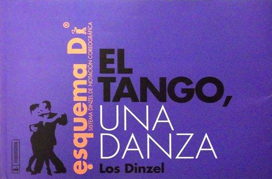 Los Dinzel - El Tango: Una danza